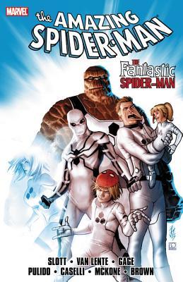 Spider-Man By Slott, Dan/ Cage, Christos/ Pulido, Javier (ILT)/ Caselli, Stefano (ILT)/ Brown, Reilly (ILT)