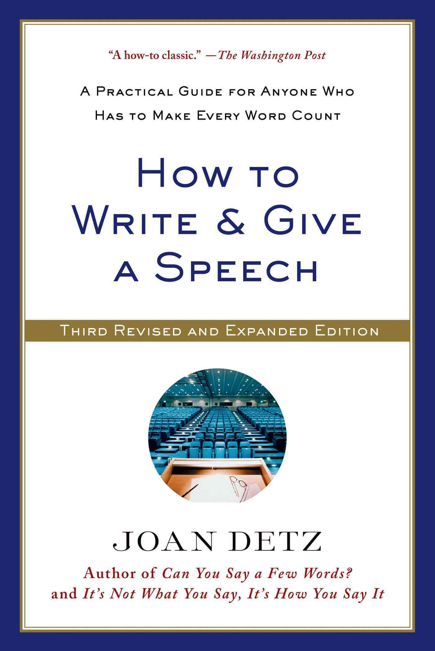 How to Write & Give a Speech By Detz, Joan